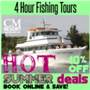 Experience a 4 Hour Fishing Trip Aboard the famous Vessel