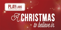 PLAYlabs: A Christmas To Believe In