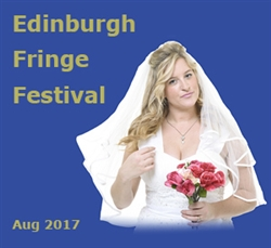 The Wedding Reception at Edinburgh Fringe: August 2017