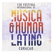 Festival Internacional de Música y Humor Latino Curaçao