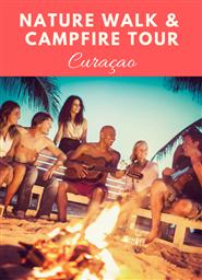 Nature Walk & Campfire Tour