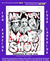 "NYC-""MURDERED BY THE MOB"" - Dinner, Dancing & Interactive Comedy Murder Mystery  Dinner Theater Show"