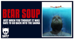 Southern HiBearnation 2017 - Bear Soup