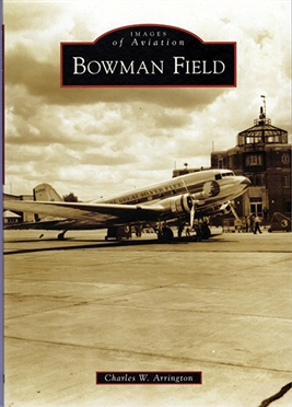 Historic Bowman Field: A Century in the Making