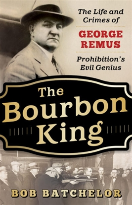 Dine and Dialogue - The Bourbon King: The Life and Crimes of George Remus, Prohibition's Evil Genius | Sponsored by PNC Bank
