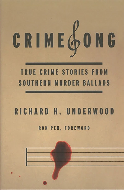 CrimeSong: True Crime Stories From Southern Murder Ballads