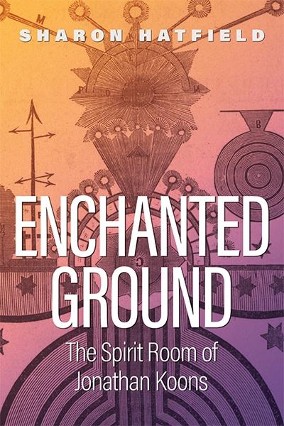 Enchanted Ground: The Spirit Room of Jonathan Koons