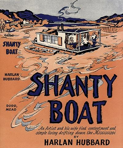 Recording a Vanishing World: Harlan Hubbard and Shantyboat Culture