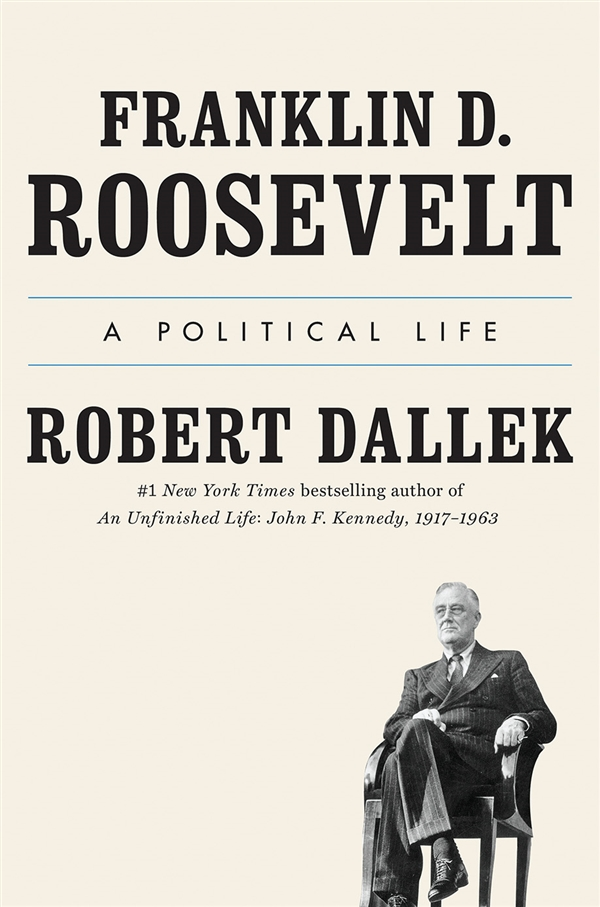 The Gertrude Polk Brown Lecture Series - Franklin D. Roosevelt: A Political Life