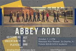 10/7/18 HEISENBERG UNCERTAINTY PLAYERS: ABBEY ROAD PROJECT