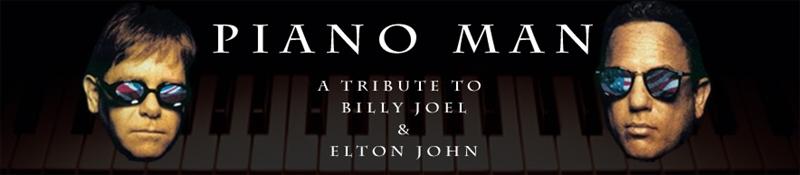Pianoman: Elton John and Billy Joel Tribute 3/9/2018 8:00PM