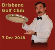 Faulty Towers at The Brisbane Golf Club; 7th Dec 2018