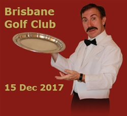 Faulty Towers at The Brisbane Golf Club; 15 Dec '17